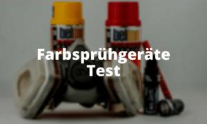Farbsprühgeräte Test