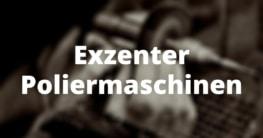 Exzenter Poliermaschinen